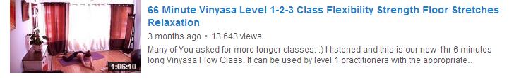 66 Minute Vinyasa Level 1-2-3 Class Flexibility Strength Floor Stretches Relaxation