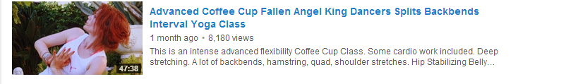 Advanced Coffee Cup Fallen Angel King Dancers Splits Backbends Interval Yoga Class