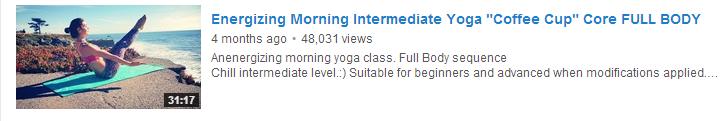 Energizing Morning Intermediate Yoga Coffee Cup Core FULL BODY