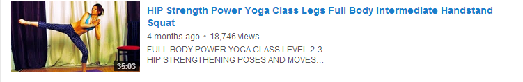 HIP Strength Power Yoga Class Legs Full Body Intermediate Handstand Squat