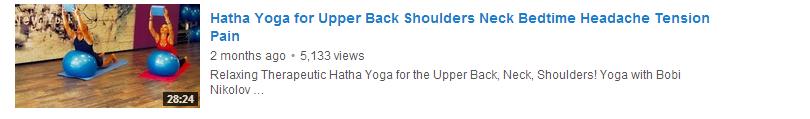 Hatha Yoga for Upper Back Shoulders Neck Bedtime Headache Tension Pain