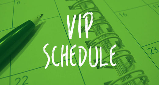 VIP Schedule